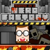 Trapped in a Nerd Factory